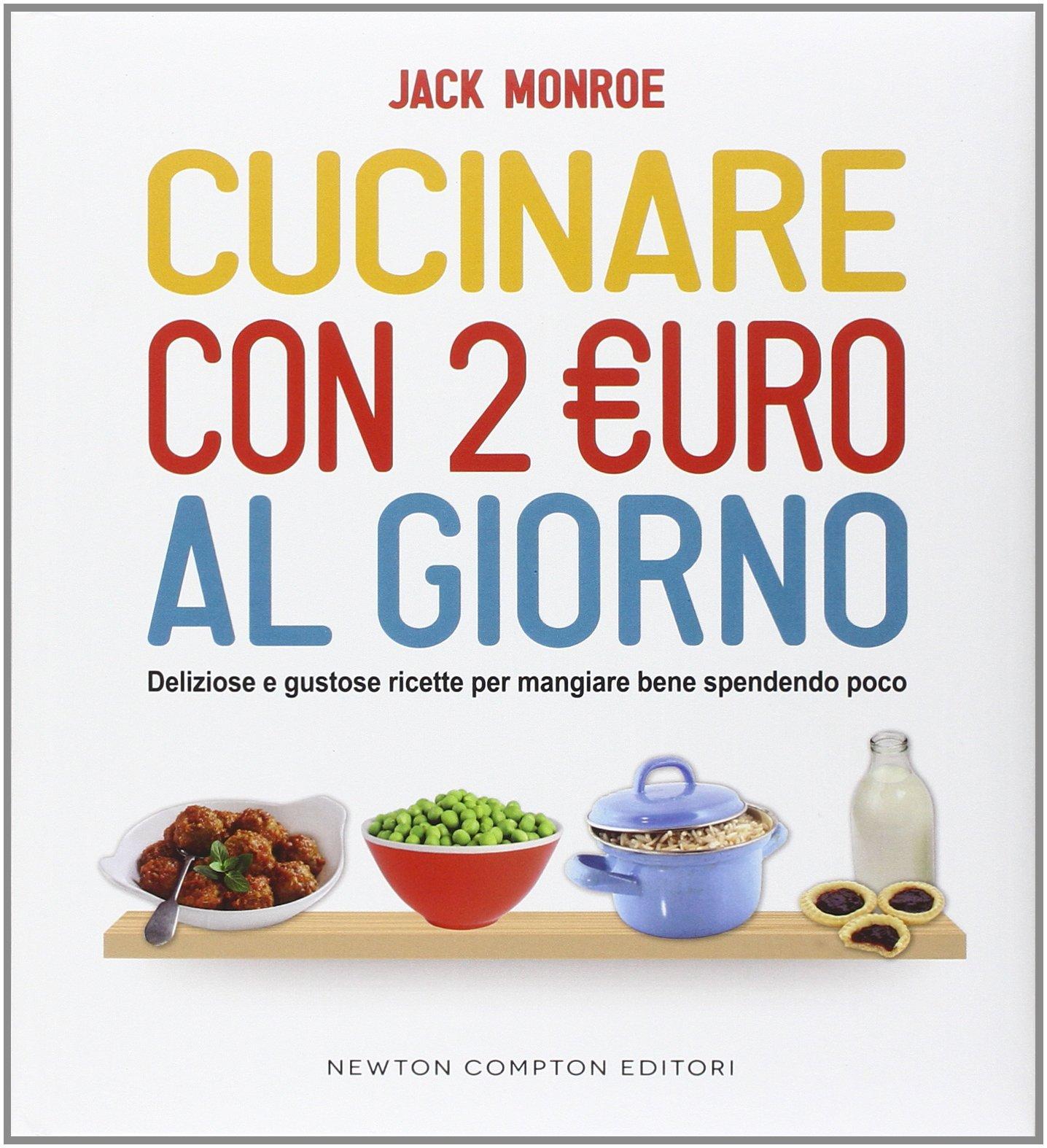 Amazon.it: Cucinare con 2 euro al giorno. Deliziose e ...