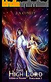 The High Lord (Legends of Trianon: Starla Book 2)