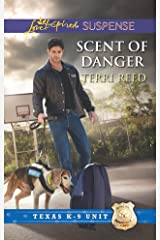 Scent of Danger (Texas K-9 Unit Book 5) Kindle Edition