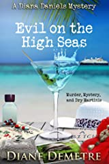 Evil on the High Seas (A Diana Daniels Mystery Book 1) Kindle Edition