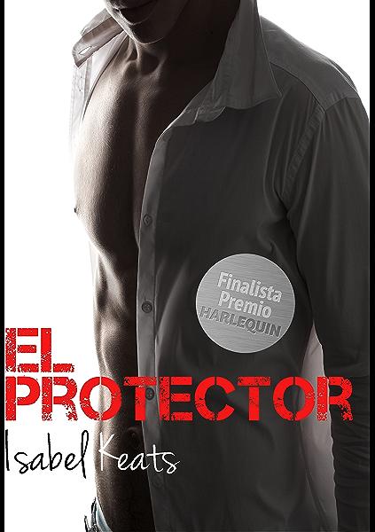 El protector eBook: Keats, Isabel: Amazon.es: Tienda Kindle