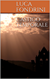Castigo temporale (Ordine temporale Vol. 1)