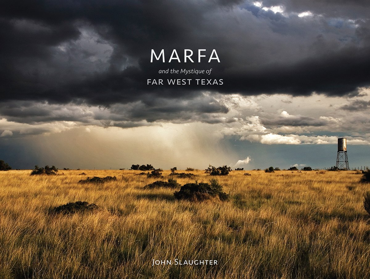 Read Online Marfa and the Mystique of Far West Texas PDF