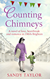 Counting Chimneys: A novel of love, heartbreak and romance in 1960s Brighton (Brighton Girls Trilogy Book 3)