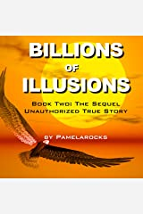Billions of Illusions: Book Two: The Sequel Audible Audiobook