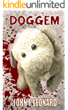 Doggem: A Tale of Toy Dogs and Dark Deeds