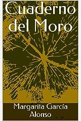 Cuaderno del Moro (Spanish Edition)