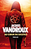 Au Coeur du Solstice (French Edition)