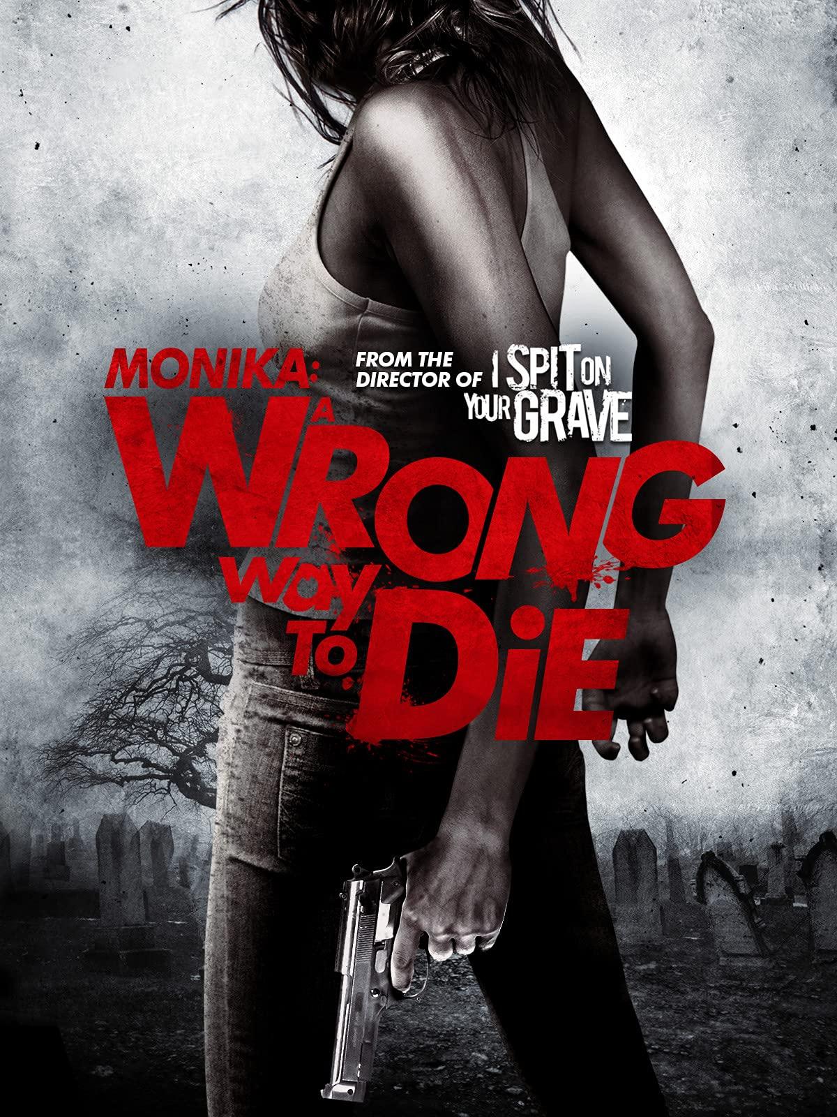 Monika: A Wrong Way to Die
