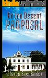 An Inn Decent Proposal