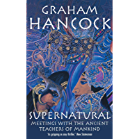 Supernatural: Meetings with the Ancient Teachers of Mankind (English Edition)