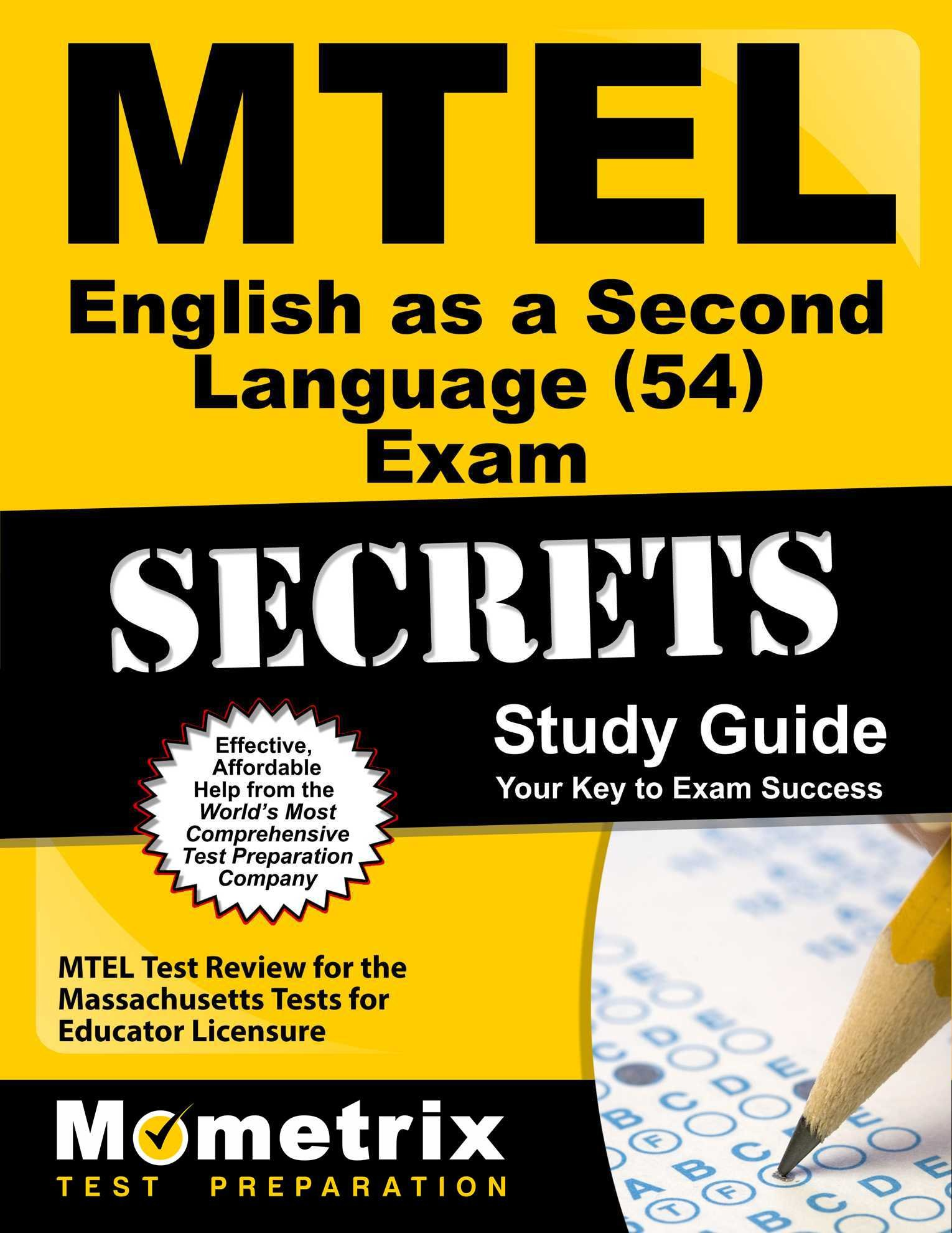 MTEL English as a Second Language (54) Exam Secrets Study Guide: MTEL Test Review for the Massachusetts Tests for Educator Licensure by Mometrix Media LLC