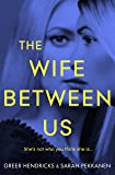 The Wife Between Us (My First Touch and Find)