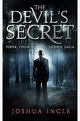 The Devil's Secret (Thorn Saga Book 4) Kindle Edition