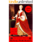 The Ultimate Book of Royal Portraits: Volume Three: A Kindle Coffee Table Book