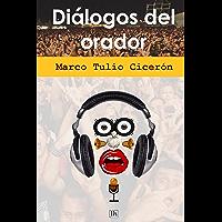 Dialogos del orador (Lecturas hisp�nicas)