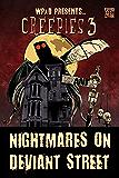 Creepies 3: Nightmares on Deviant Street