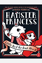 Hamster Princess: Little Red Rodent Hood Kindle Edition