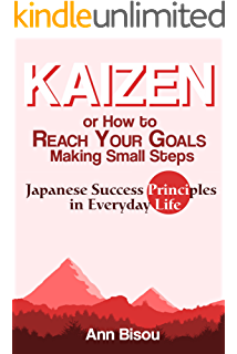KAIZEN: The Spirit of PERSONAL KAIZEN, The Pursuit of Continuous