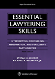Essential Lawyering Skills: Interviewing, Counseling, Negotiation, and Persuasive Fact Analysis (Aspen Coursebook Series)