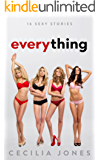 Everything: 16 Sexy Stories