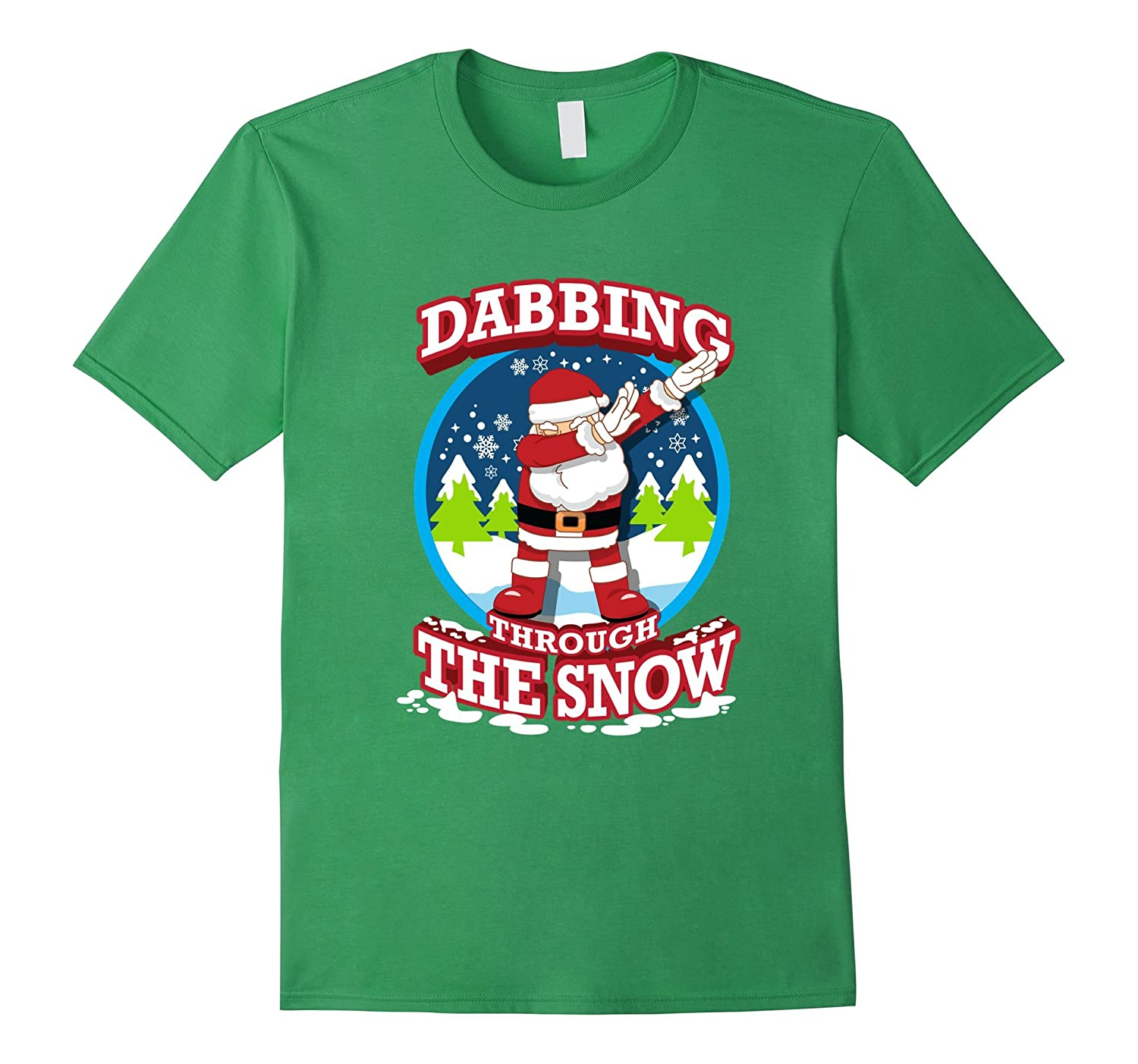 Christmas Pun.Dabbing Through The Snow Shirt Funny Christmas Pun T Shirt Anz