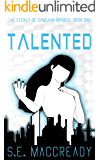 Talented (The Legacy of Cameran Monroe Book 1)