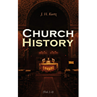 Church History (Vol.1-3): Complete Edition (English Edition)