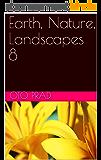 Earth, Nature, Landscapes 8