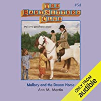 Mallory and the Dream Horse: The Baby-Sitters Club, Book 54