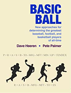 Basic Ball: New Approaches for Determining the Greatest Baseball, Football, and Basketball Players of All-Time