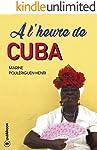 À l'heure de Cuba: Reportage photographique (French Edition)