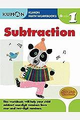 Grade 1 Subtraction (Kumon Math Workbooks) Paperback
