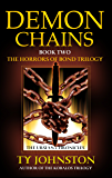 Demon Chains: Book II of The Horrors of Bond Trilogy