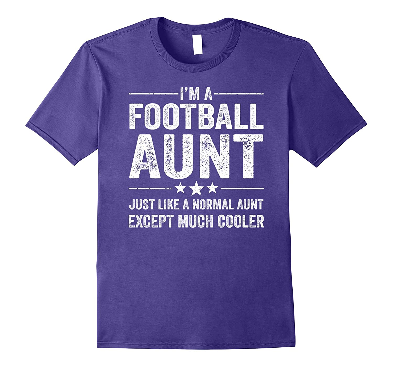 Football Aunt Just Like A Normal Aunt Much Cooler Shirt-FL