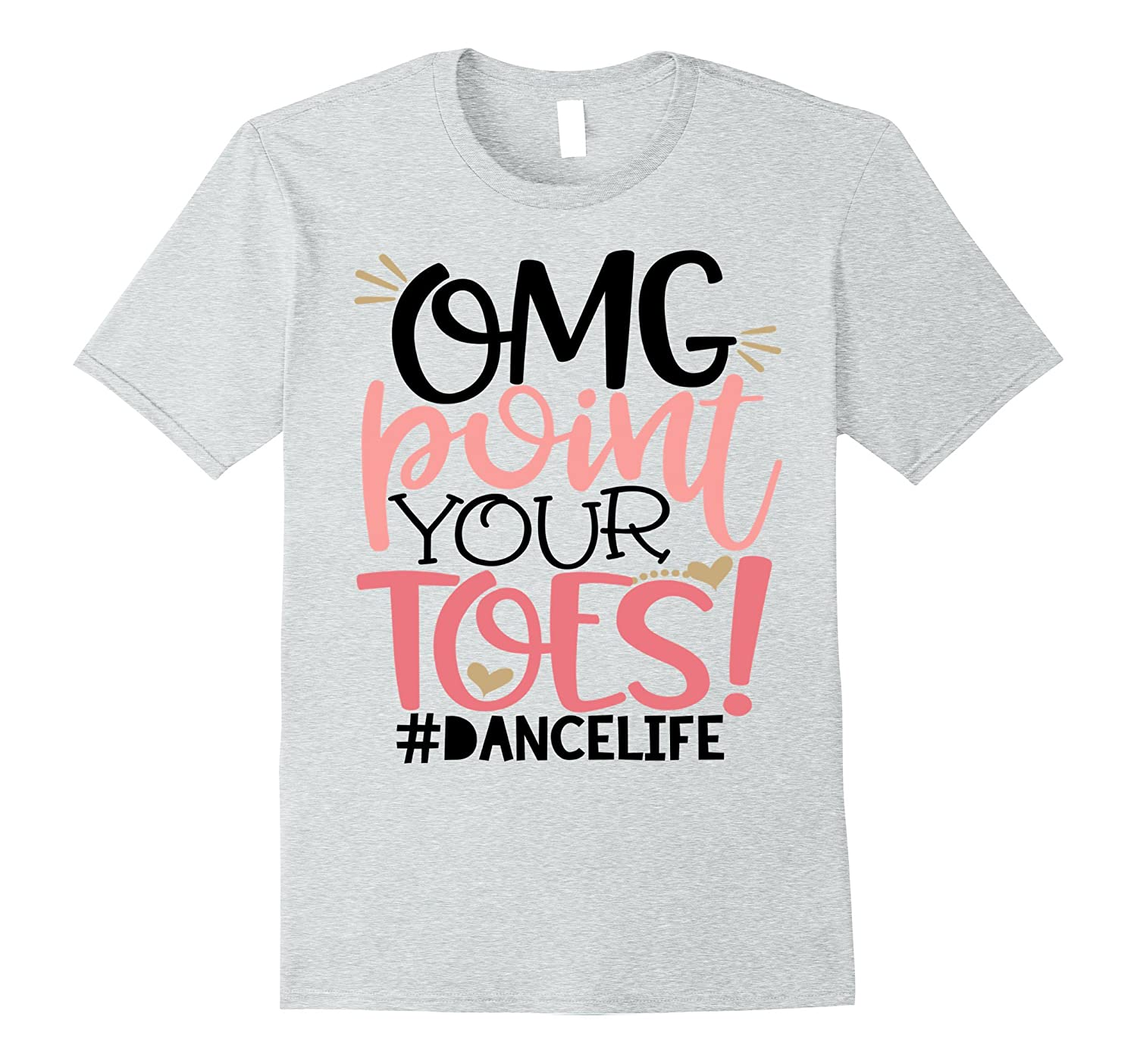 f68f28950 Funny Dance Teacher Shirt OMG Point Your Toes Daughter Mom-TD – Teedep