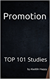Promotion: TOP 101 easy, short, real, actionable promotion ideas (how to promote your business, free promo ideas, product promotion, company promotion, promote products) (English Edition)