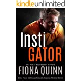 Instigator (Strike Force: An Iniquus Romantic Suspense Mystery Thriller Book 3)