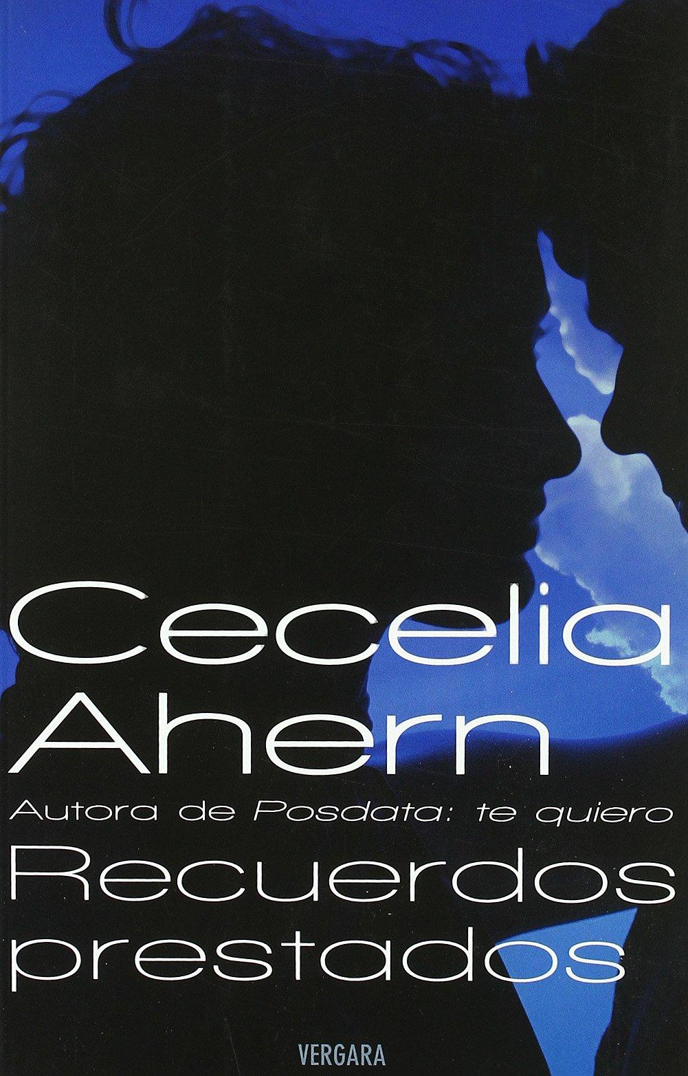 Recuerdos Prestados: Cecelia Ahern: 9788466640305: Amazon ...