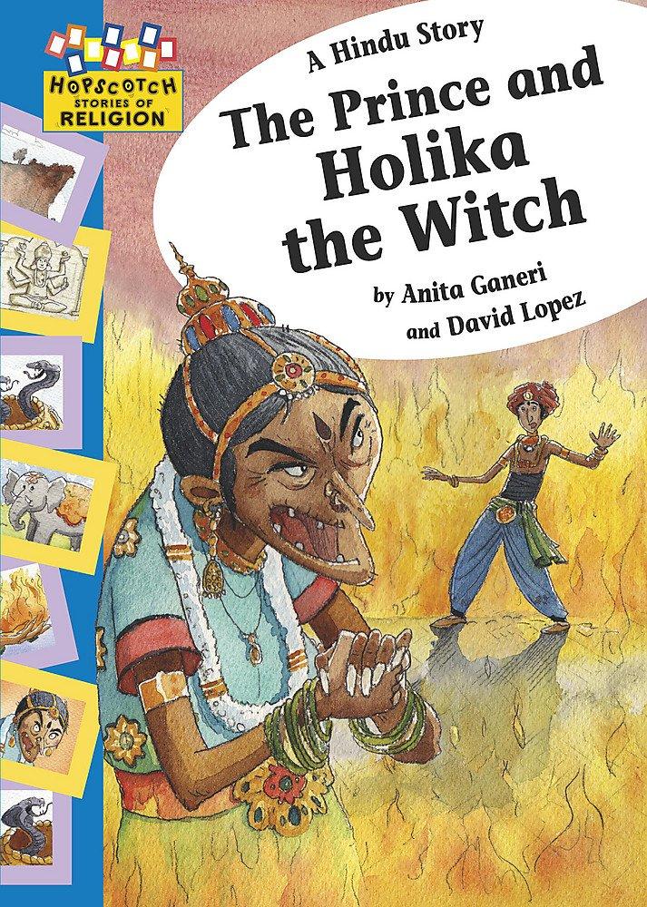 A Hindu Story - The Prince and Holika the Witch (Hopscotch Religion)