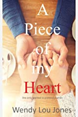 A Piece of my Heart Kindle Edition