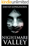 Nightmare Valley: Supernatural Supense with Scary & Horrifying Monsters (Nightmare Series Book 2)
