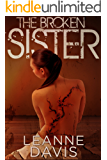 The Broken Sister (Sister Series, #6)
