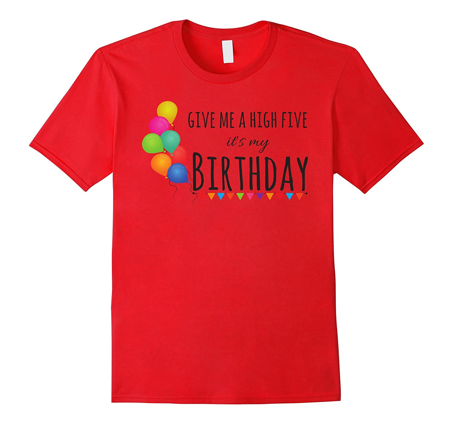 Cute High Five Its My Birthday Shirt For Kids And Adults Bgtee