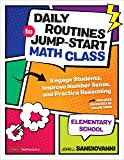 Daily Routines to Jump-Start Math Class, Elementary School: Engage Students, Improve Number Sense, and Practice…