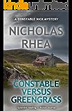 Constable Versus Greengrass (A Constable Nick Mystery Book 17)