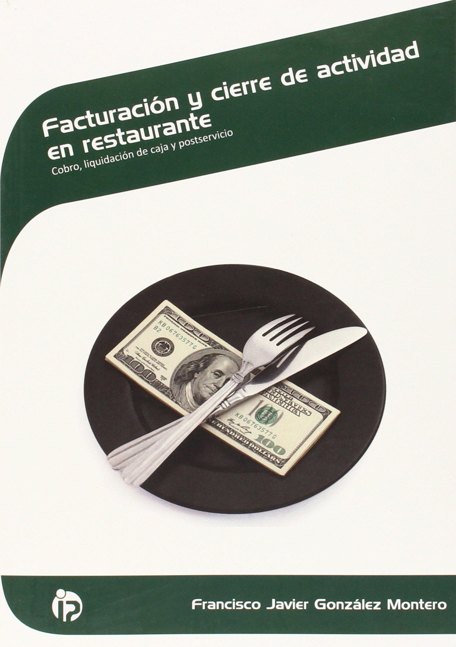 Facturación y cierre de actividad en restaurante: Cobro ...