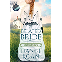 Image for The Belated Bride : Book One Heartsgate Haven (Book Club Heartsgate 4)