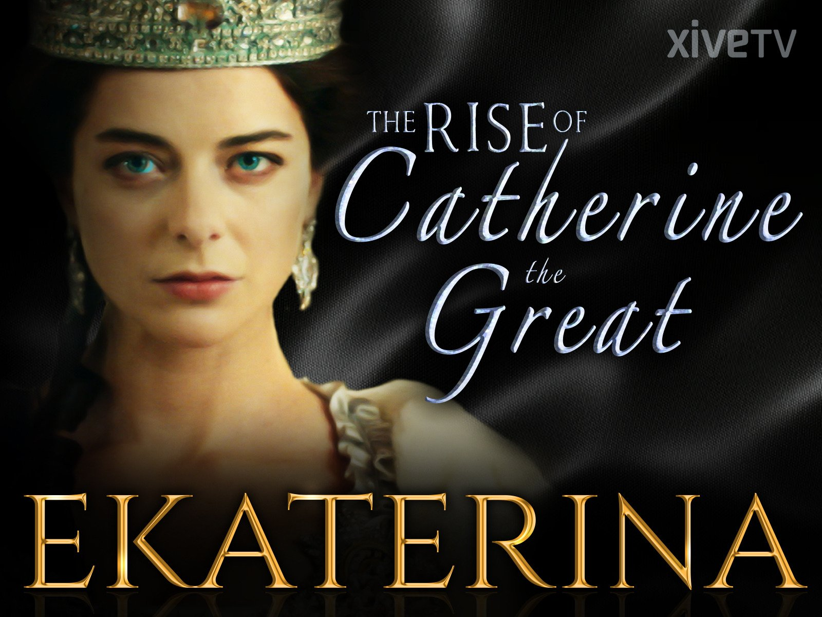 Ekaterina: The Rise of Catherine the Great - Season 1