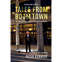 Tales From Boom Town: Western Australian Premiers from Brand to McGowan
